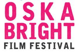 Oska Bright Film Festival Partner Screening